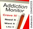 Addiction Monitor Shows Craving And Substance Abuses - stock photo