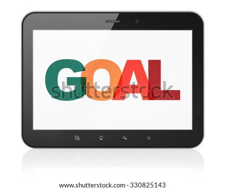 Advertising concept: Tablet Computer with Painted multicolor text Goal on display