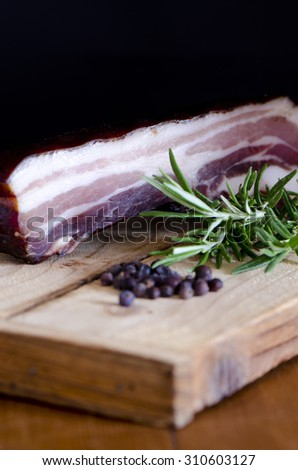 Alsatian smoked pork belly / bacon with rosemary and juniper berries