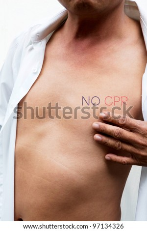 an asian male body with NO CPR (Cardiopulmonary resuscitation) on left chest means do not give artificial respiration
