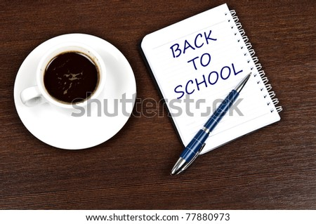 Back to school message and coffee