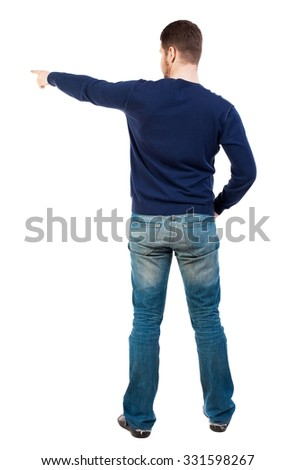 Back view of  pointing young men in jeans. Young guy  gesture. Rear view people collection.  backside view of person.  Isolated over white background.