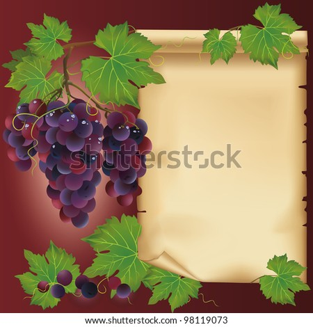 Background with black grapes and old paper - place for your text, decorated leaves