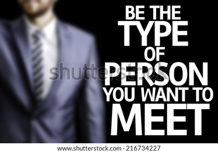 be the person you want to meet tumblr wallpaper