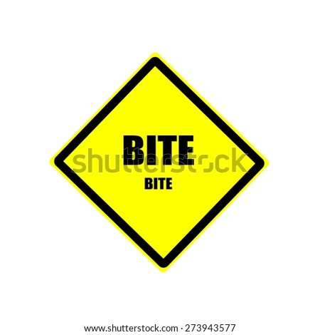 Bite black stamp text on yellow background