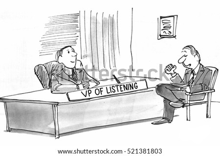 Black and white business illustration of a businessman confiding in the VP of Listening.