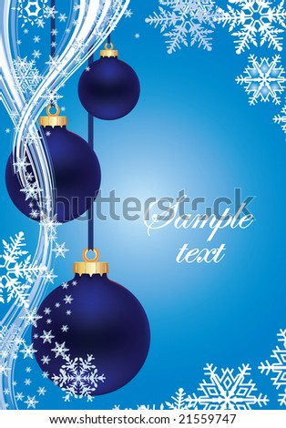 Blue Winter background with snowflakes and blue New Year's balls
