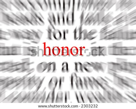 Blurred text with a focus on honor