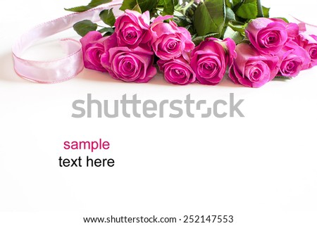 Bouquet of pink roses isolated on white background, with place for sample text