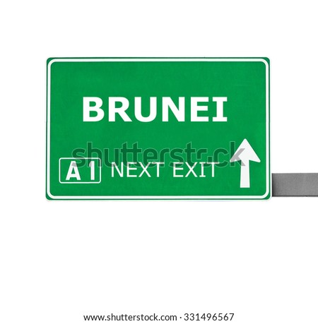 BRUNEI road sign isolated on white