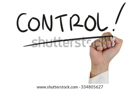 Business concept image of a hand holding marker and write Control isolated on white