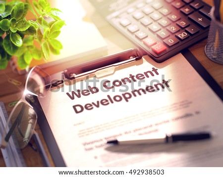 Business Concept - Web Content Development on Clipboard. Composition with Clipboard and Office Supplies on Office Desk. 3d Rendering. Blurred Image.