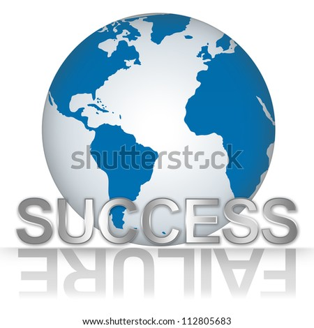 Business Solution Concept, The Blue Globe With Silver Metallic Success Text With Failure Text As Shadow Isolated on White Background