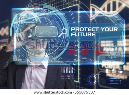 Business, Technology, Internet and network concept. Young businessman working in virtual reality glasses sees the inscription: protect your future