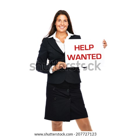Business woman showing help wanted sing in hands. Isolated on a white background.
