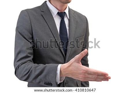 Businessman ready for handshake isolated on white background.