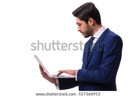 Businessman working with laptop isolated on white