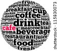 Cafe info-text graphics and arrangement concept on white background (word cloud) - stock photo