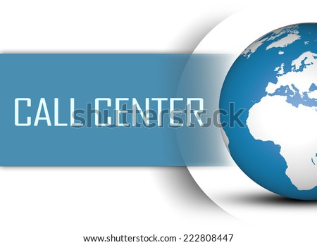 Call Center concept with globe on white background