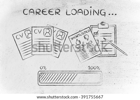 Career Loading: CV And Shortlist Of Candidates With Progress Bar, Concept  Of Building A