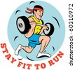 """cartoon illustration of a Man running jogging lifting weights with text """"stay fit to run"""" - stock"""