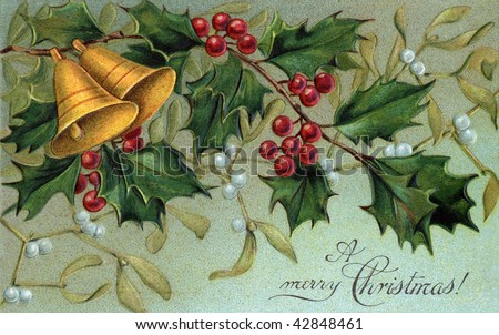 Christmas bells, holly, and mistletoe - a circa 1910 vintage Christmas illustration