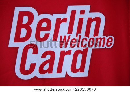 "CIRCA SEPTEMBER 2014 - BERLIN: the logo of the brand ""Berlin Welcome Card"", Berlin."