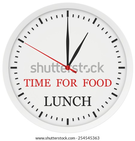 Clock with the words time for lunch. 3d rendering
