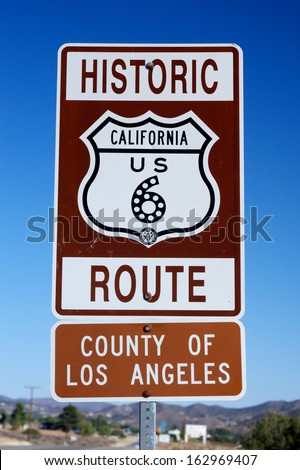 Closeup of the historic route 6 sign in the county of Los Angeles.