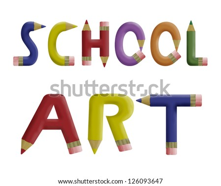 Coloured pencils forming the words school art on a white background