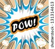 Comic book background POW! concept or conceptual cute POW text on pop art background for your designs or presentations - stock vector