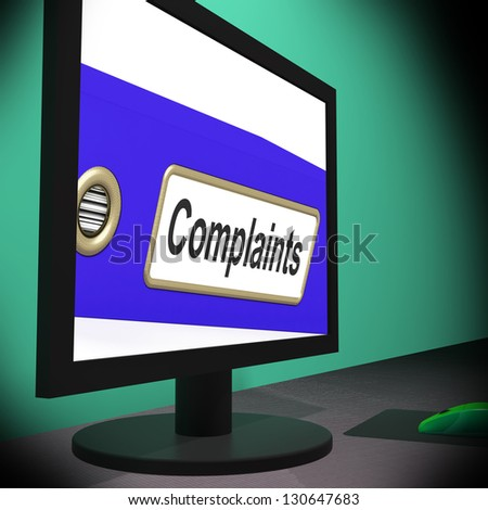 Complaints On Monitor Showing Angry Customers Or Moans