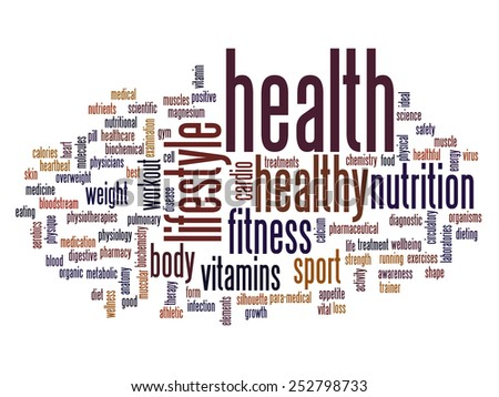 Concept Or Conceptual Abstract Word Cloud On White Background As Metaphor For Health Nutrition