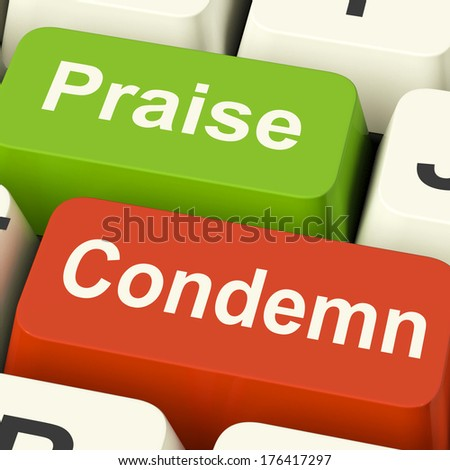 Condemn and Praise Keys