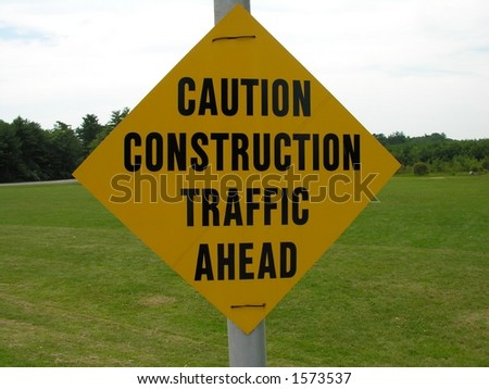 Construction ahead sign.