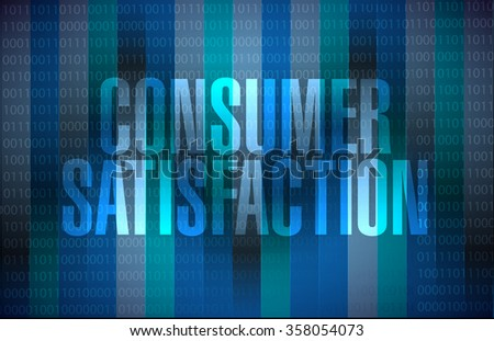 Consumer Satisfaction binary background sign concept illustration design graphic
