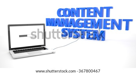 Content Management System - laptop notebook computer connected to a word on white background. 3d render illustration.