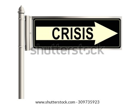 Crisis. Road sign on the white background. Raster illustration.