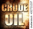 crude oil, 3D rendering, metal text on rust background - stock photo