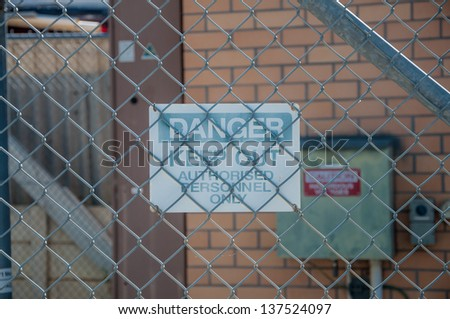Danger sign, Keep out
