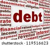 Debt financial poster. Bankruptcy conceptual message background - stock photo