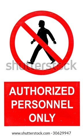 Do Not Enter Sign Authorized Personnel Stock Photo 30629944 ...