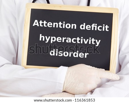 Doctor shows information: attention deficit hyperactivity disorder