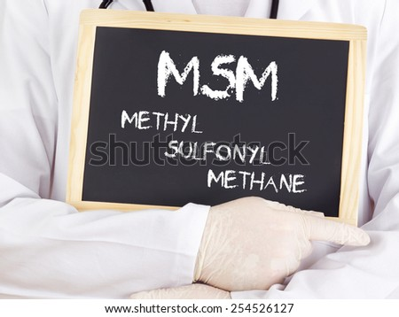 Doctor shows information: MSM methylsulfonylmethane