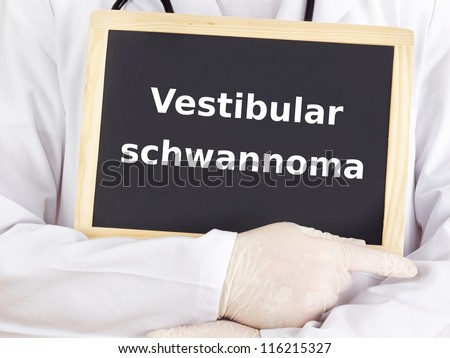 Doctor shows information on blackboard: vestibular schwannoma