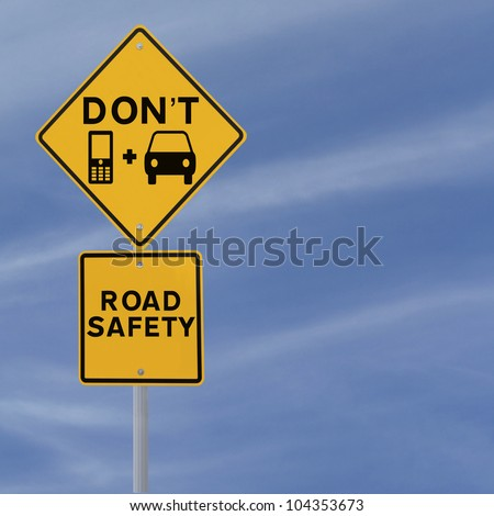 Don't Text & Drive! - Modified road sign highlighting the danger of texting and driving against a blue sky background with copy space)