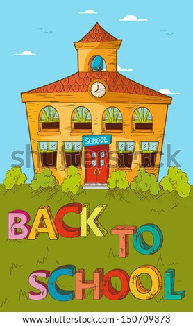 Education cartoon back to school beautiful school building with blue sky and green yard.