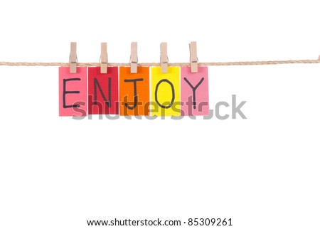 Enjoy, Wooden peg and colorful words series on rope