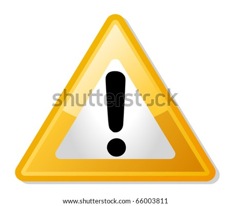 Exclamation mark in yellow triangle shaped warning road sign, isolated on white background.