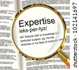 Expertise Definition Magnifier Shows Skills Proficiency And Capabilities - stock photo